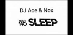 DJ Ace X Nox - Team No Sleep (Amapiano)